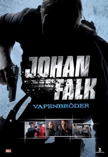 Johan Falk: Vapenbröder 2009