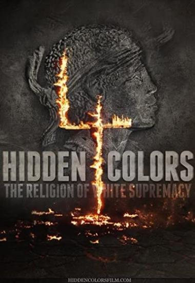 Hidden Colors 4: The Religion of White Supremacy 2016