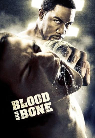 Blood And Bone 2009