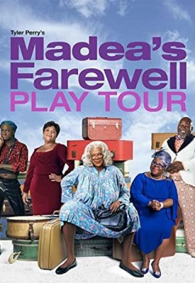 Tyler Perry's Madea's Farewell Play 2020