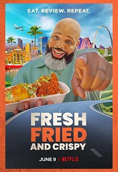 Fresh, Fried and Crispy 2021