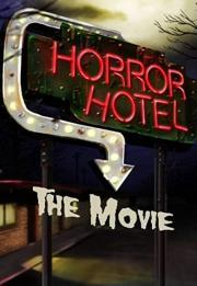 Horror Hotel: The Movie 2016