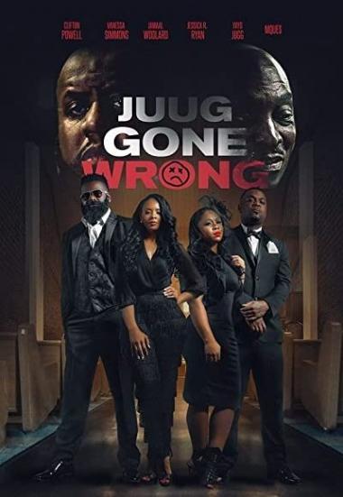 Juug Gone Wrong 2018