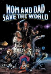 Mom and Dad Save the World 1992