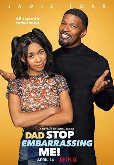 Dad Stop Embarrassing Me! 2021