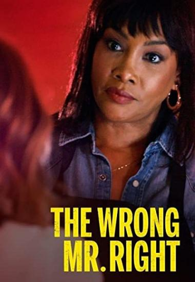 The Wrong Mr. Right 2021