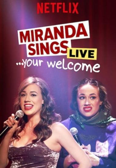 Miranda Sings Live... Your Welcome 2019