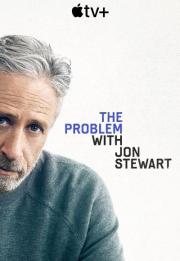 The Problem with Jon Stewart 2021