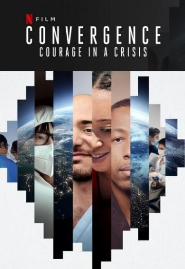 Convergence: Courage in a Crisis 2021