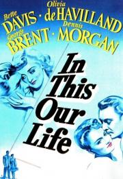 In This Our Life 1942