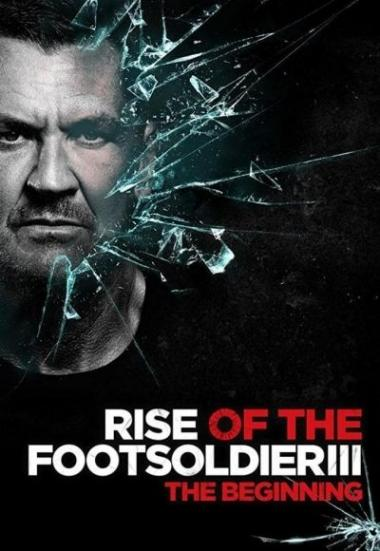 Rise of the Footsoldier 3: The Pat Tate Story 2017