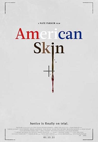 American Skin 2019