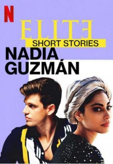 Elite Short Stories: Nadia Guzmán 2021