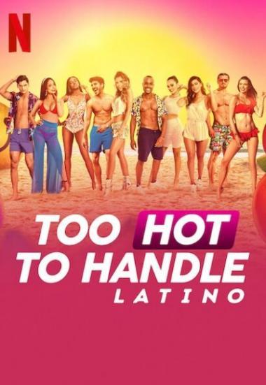 Too Hot to Handle: Latino 2021