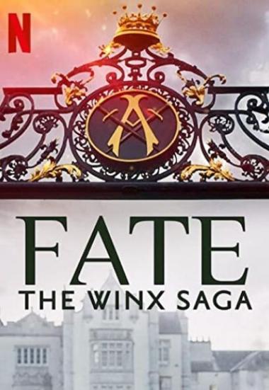 Fate: The Winx Saga 2021