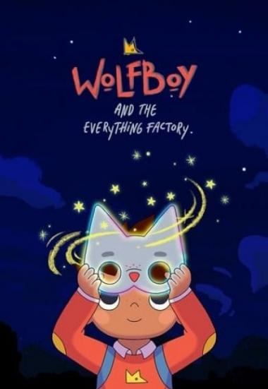 Wolfboy and the Everything Factory 2021