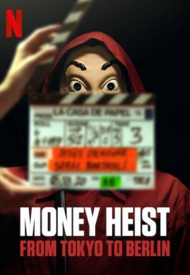 Money Heist: From Tokyo to Berlin 2021