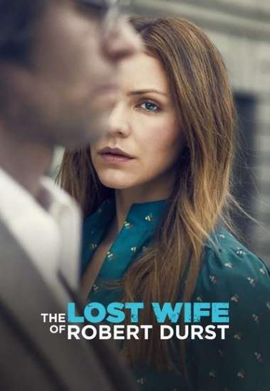 The Lost Wife of Robert Durst 2017
