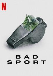 Bad Sport 2021