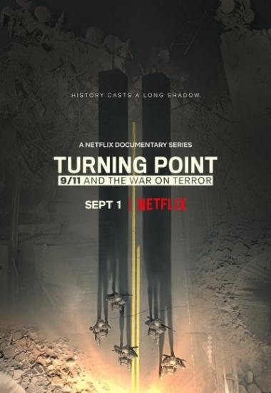 Turning Point: 9/11 and the War on Terror 2021