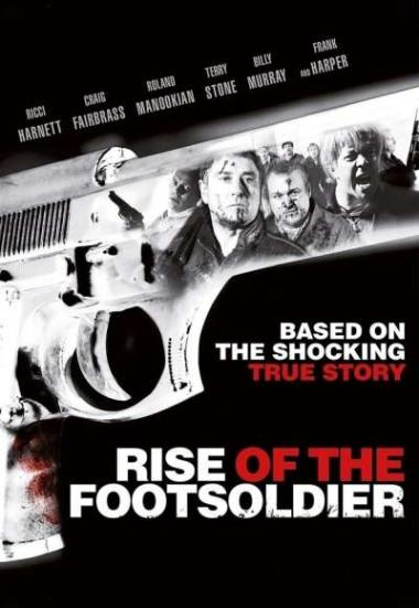 Rise Of The Footsoldier 2007