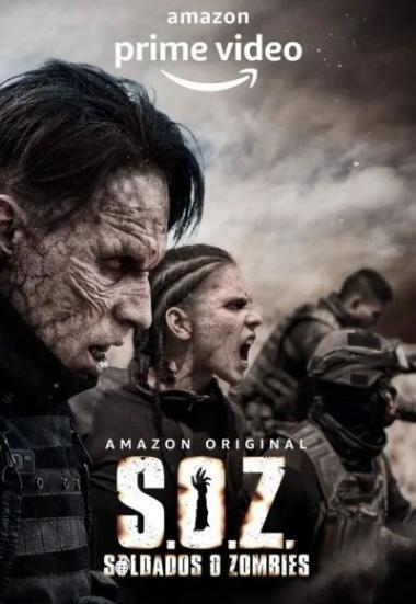 S.O.Z: Soldados o Zombies 2021