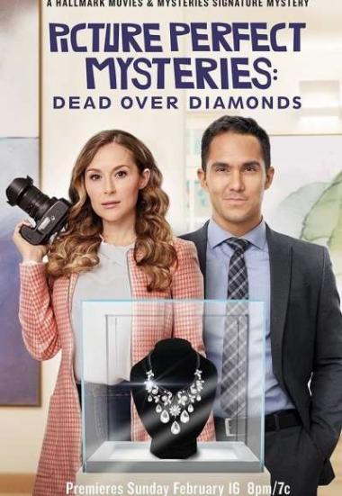 Dead Over Diamonds: Picture Perfect Mysteries 2020
