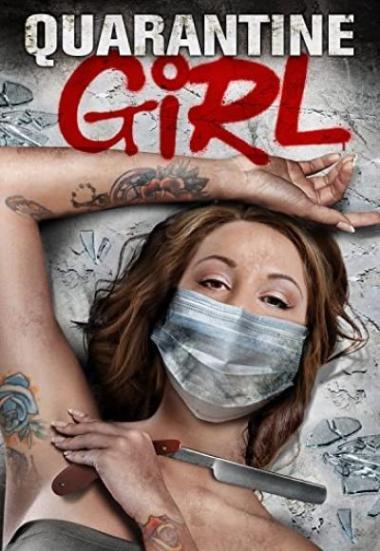 Quarantine Girl 2020