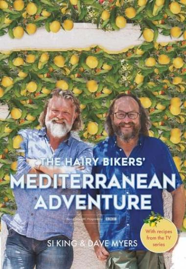 The Hairy Bikers' Mediterranean Adventure 2018