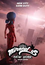 """Miraculous: Tales of Ladybug & Cat Noir"" Miraculous World: New York - United HeroeZ 2020"