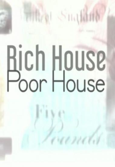 Rich House, Poor House 2017