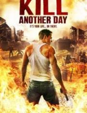 Kill Another Day 2017