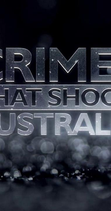 Crimes That Shook Australia 2013