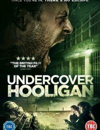 Undercover Hooligan 2016