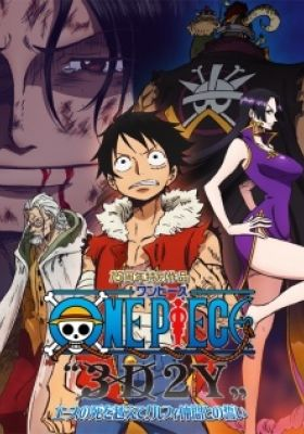 One Piece 3D2Y: Overcome Ace's Death! Luffy's Vow to his Friends