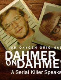 Dahmer on Dahmer: A Serial Killer Speaks 2017