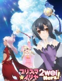 Fate/kaleid liner Prisma☆Illya 2wei! Herz!