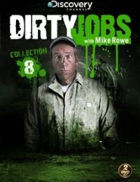 Dirty Jobs 2005