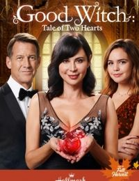 Good Witch: A Tale of Two Hearts 2018