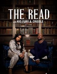 The Read with Kid Fury and Crissle West 2019