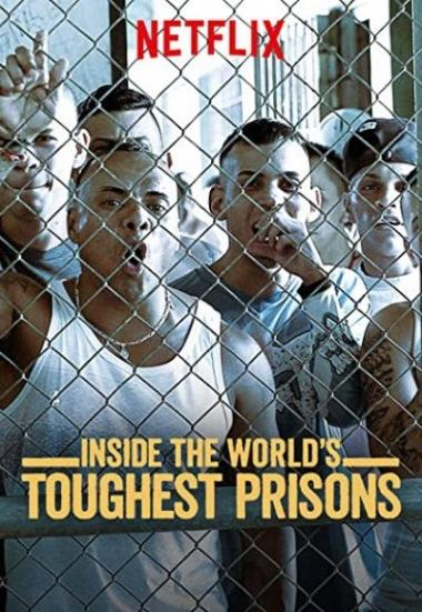 Inside the World's Toughest Prisons 2016