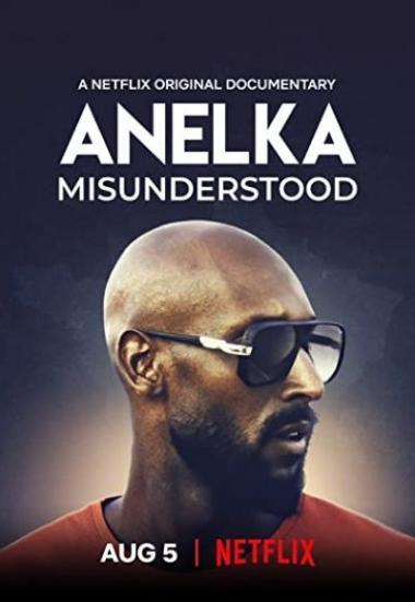 Anelka: Misunderstood 2020