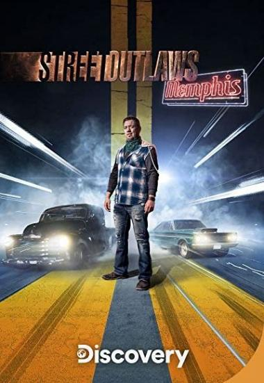 Street Outlaws: Memphis 2018