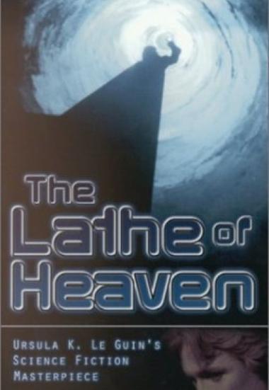 The Lathe of Heaven 1980