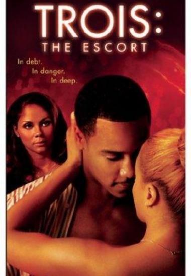 Trois 3: The Escort 2004