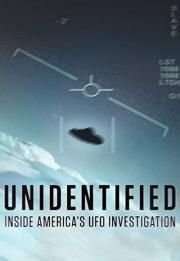 Unidentified: Inside America's UFO Investigation 2019