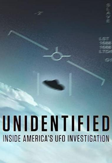 Unidentified: Inside America's UFO Investigation 2019