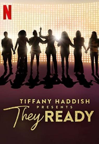 Tiffany Haddish Presents: They Ready 2019