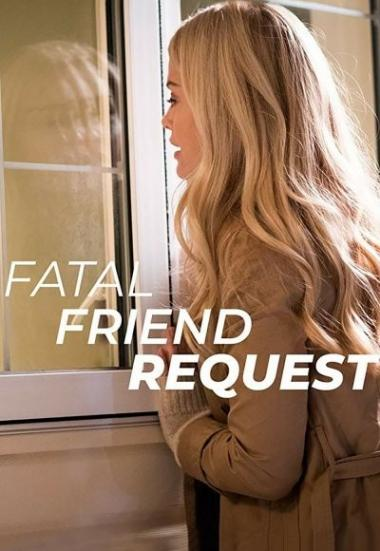 Fatal Friend Request 2019