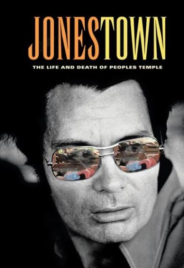 Jonestown: The Life and Death of Peoples Temple 2006